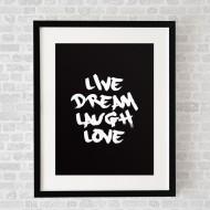 LiveDreamLaughLoveBlack_FramedBlack