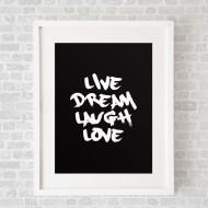 LiveDreamLaughLoveBlack_FramedWhite